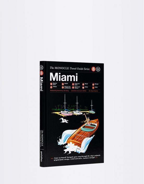 Gestalten Miami: The Monocle Travel Guide Series